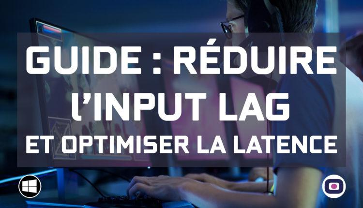 guide comment reduire input lag latence omgpu scaled