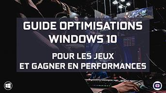 Guide Optimisation Pc Windows 10 Jeux Performances Sur Omgpu.com Lire