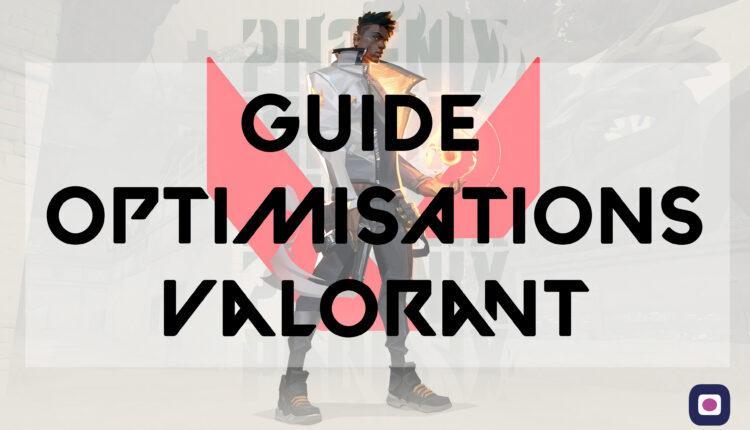 Valorant Guide Optimisation Fps Skill Reglages Settings Joueurs Pro Omgpu