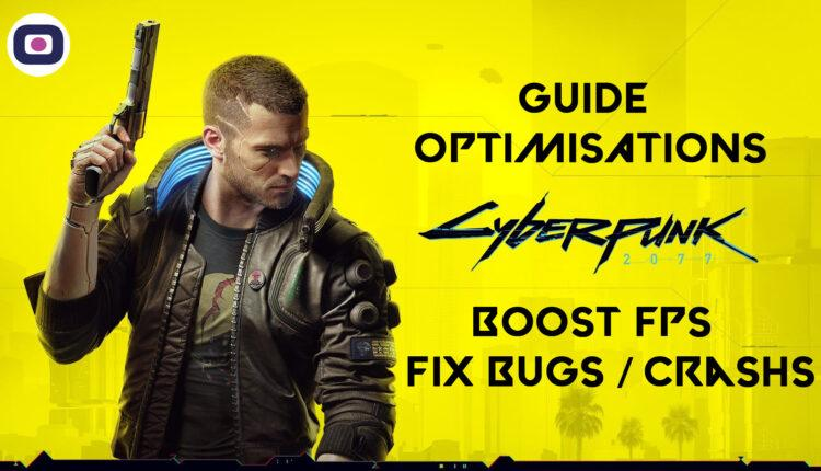 Cyberpunk 2077 Guide Optimisation Boost Fps Fix Bug Freeze Crash Lag Omgpu